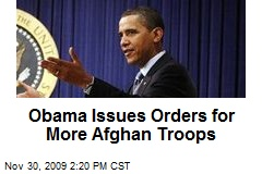 Obama Issues Orders for More Afghan Troops