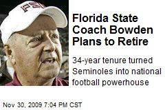 Florida State Coach Bowden Plans to Retire