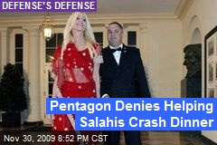 Pentagon Denies Helping Salahis Crash Dinner