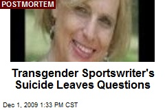 Transgender Sportswriter's Suicide Leaves Questions