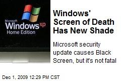 Windows' Screen of Death Has New Shade
