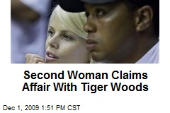 Second Woman Claims Affair With Tiger Woods
