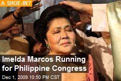 Imelda Marcos Running for Philippine Congress