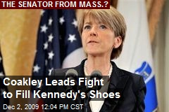 Coakley Leads Fight to Fill Kennedy's Shoes