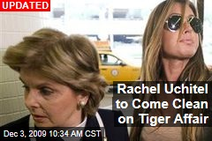 Rachel Uchitel to Come Clean on Tiger Affair