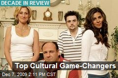 Top Cultural Game-Changers