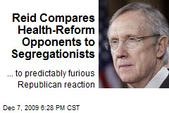 Reid Compares Health-Reform Opponents to Segregationists