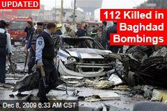112 Killed in Baghdad Bombings