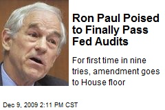 Ron Paul Poised to Finally Pass Fed Audits