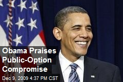 Obama Praises Public-Option Compromise