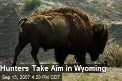 Hunters Take Aim in Wyoming