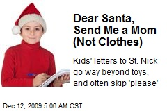 Dear Santa, Send Me a Mom (Not Clothes)