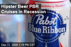 Hipster Beer PBR Cruises in Recession