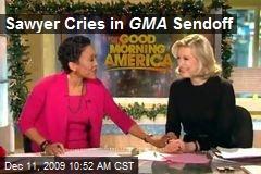 Sawyer Cries in GMA Sendoff
