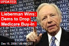 Lieberman Wins: Dems to Drop Medicare Buy-In