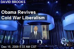 Obama Revives Cold War Liberalism