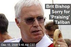 Brit Bishop Sorry for 'Praising' Taliban