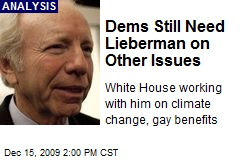 Dems Still Need Lieberman on Other Issues