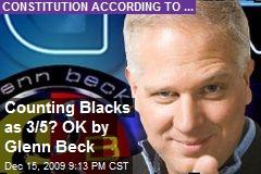 Counting Blacks as 3/5? OK by Glenn Beck