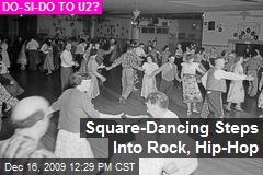 Square-Dancing Steps Into Rock, Hip-Hop