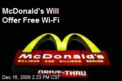 McDonald's Will Offer Free Wi-Fi