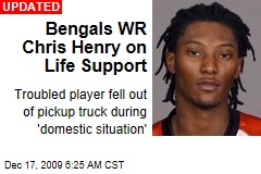 Bengals WR Chris Henry on Life Support