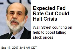 Expected Fed Rate Cut Could Halt Crisis