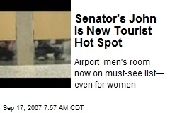 Senator's John Is New Tourist Hot Spot