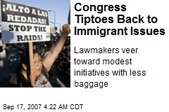 Congress Tiptoes Back to Immigrant Issues