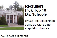 Recruiters Pick Top 10 Biz Schools