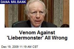 Venom Against 'Liebermonster' All Wrong