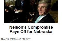 Nelson's Compromise Pays Off for Nebraska