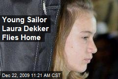 Young Sailor Laura Dekker Flies Home