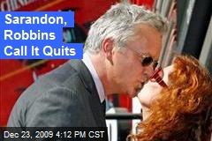 Sarandon, Robbins Call It Quits