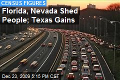 Florida, Nevada Shed People; Texas Gains