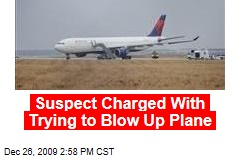 Suspect Charged With Trying to Blow Up Plane