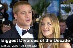 Biggest Divorces of the Decade