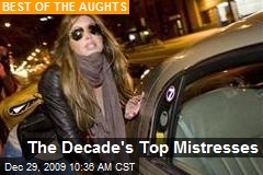 The Decade's Top Mistresses