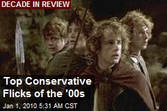 Top Conservative Flicks of the '00s