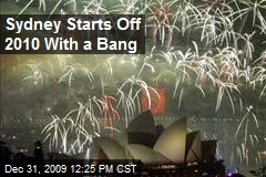 Sydney Starts Off 2010 With a Bang