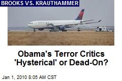 Obama's Terror Critics 'Hysterical' or Dead-On?