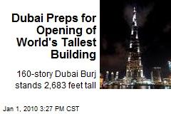 Dubai Preps for Opening of World's Tallest Building