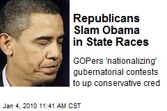 Republicans Slam Obama in State Races