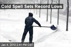 Cold Spell Sets Record Lows