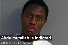 Abdulmutallab Is Indicted
