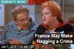 France May Make Nagging a Crime