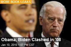 Obama, Biden Clashed in '08