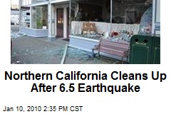Northern California Cleans Up After 6.5 Earthquake