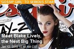 Meet Blake Lively, the Next Big Thing
