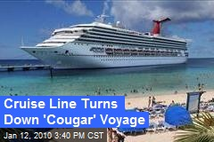 Cruise Line Turns Down 'Cougar' Voyage